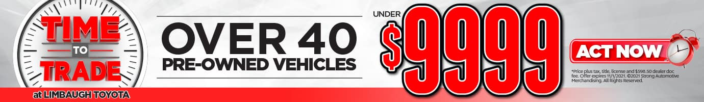 Over 40 Pre-Owned Vehicles Under $9999. Act Now!