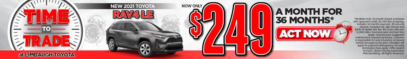 New 2021 Toyota Rav4 LE Now Only $249 A Month for 36 Months. Act Now!