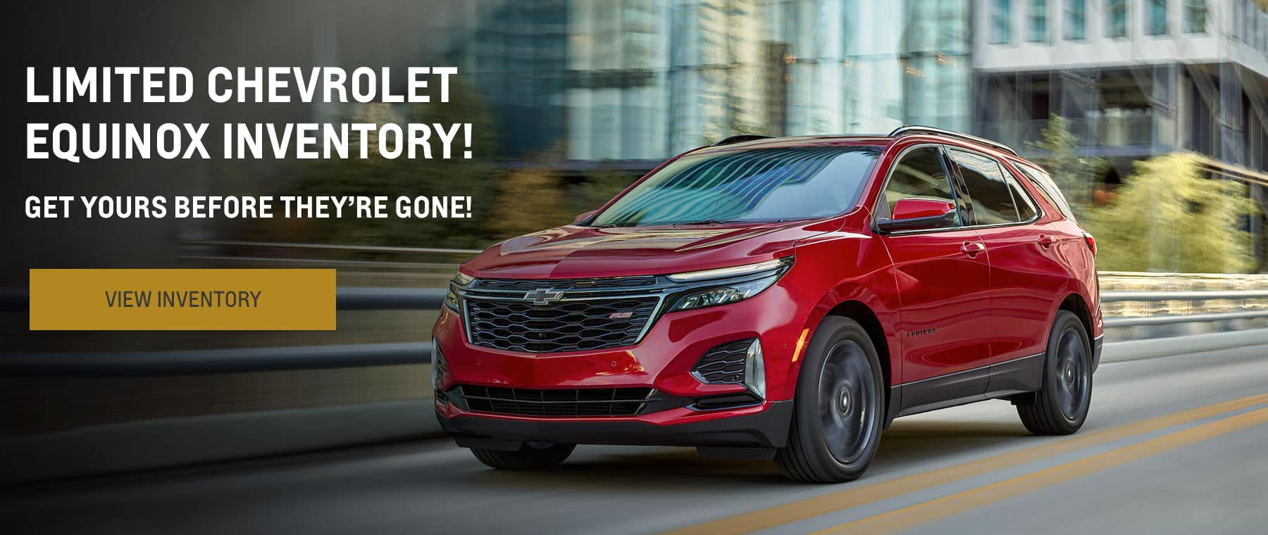 Limited Chevrolet Equinox Inventory! Get It Before It's Gone!
