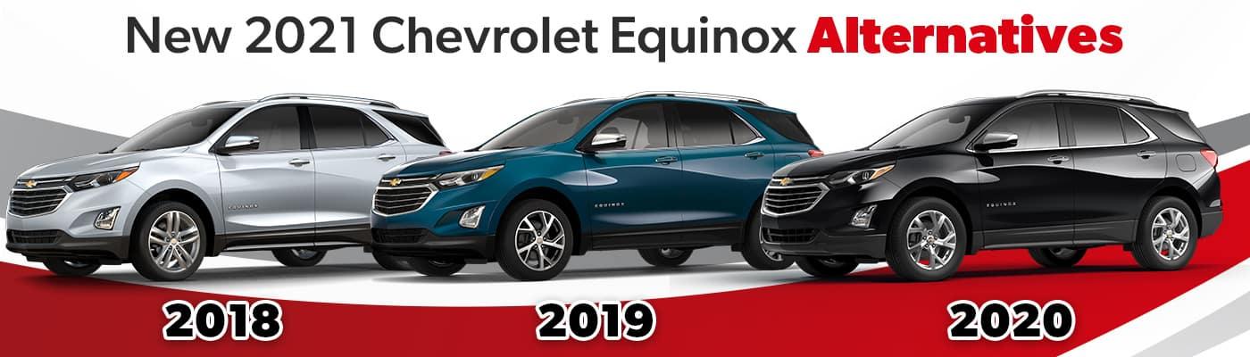 New Equinox Alternative - Preowned