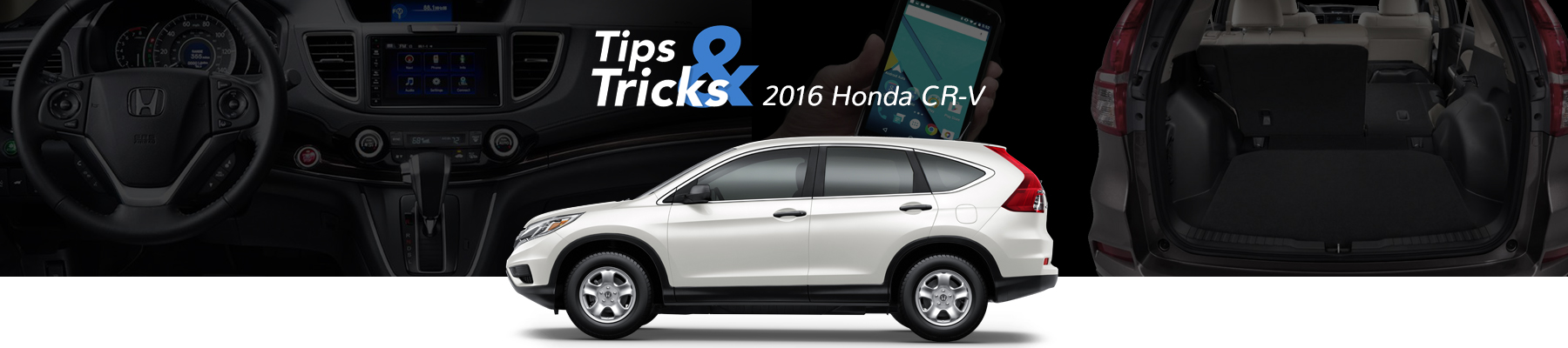 Honda CR-V Tips And Tricks