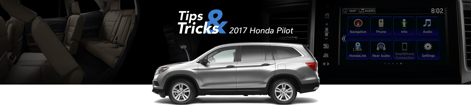 2017 Honda Pilot Tips and Tricks Banner