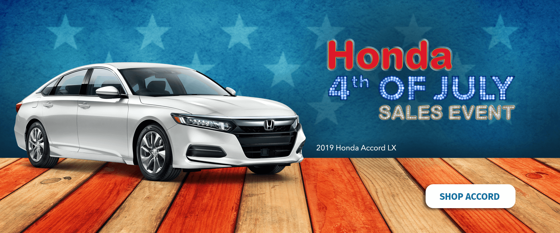 Honda 4th of July Sales Event 2019 Accord Slider