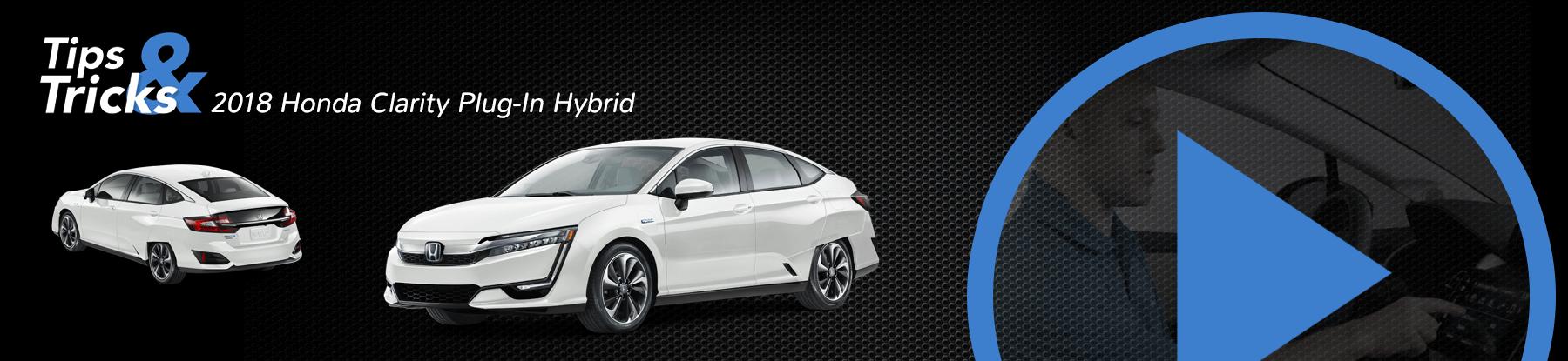 2018 Honda Clarity Hybrid Tips and Tricks Banner