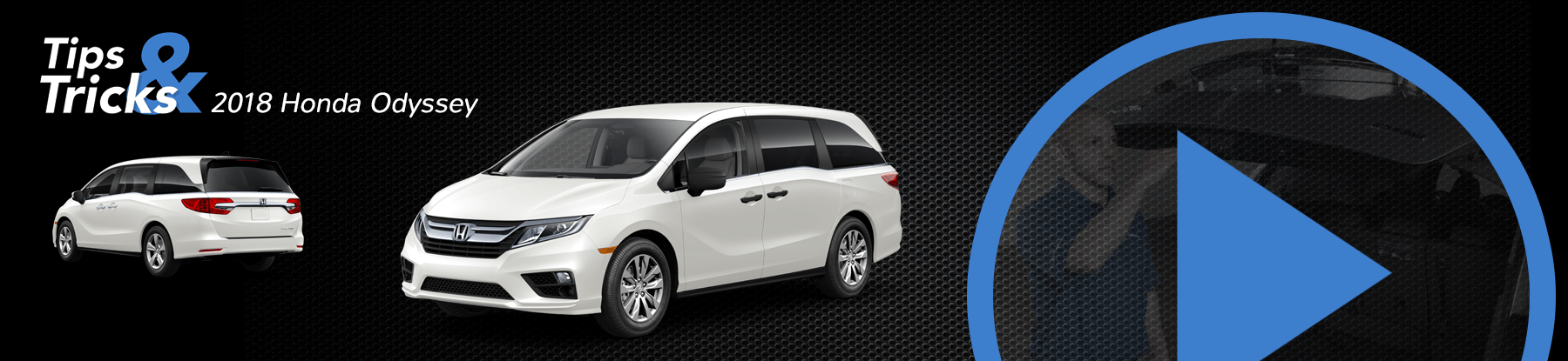 2018 Honda Odyssey Tips and Tricks Banner