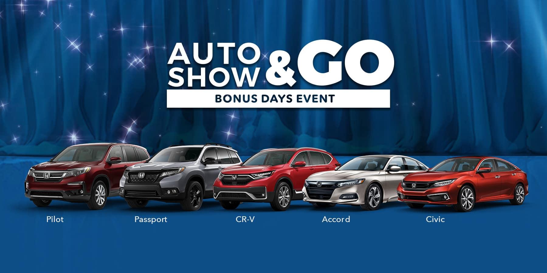 Auto Show & Go Bonus Days Event. Sparkly Background with Pilot, Passport, CR-V, Accord and Civic