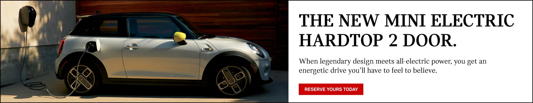 reserve your mini electric hardtop 2 door.