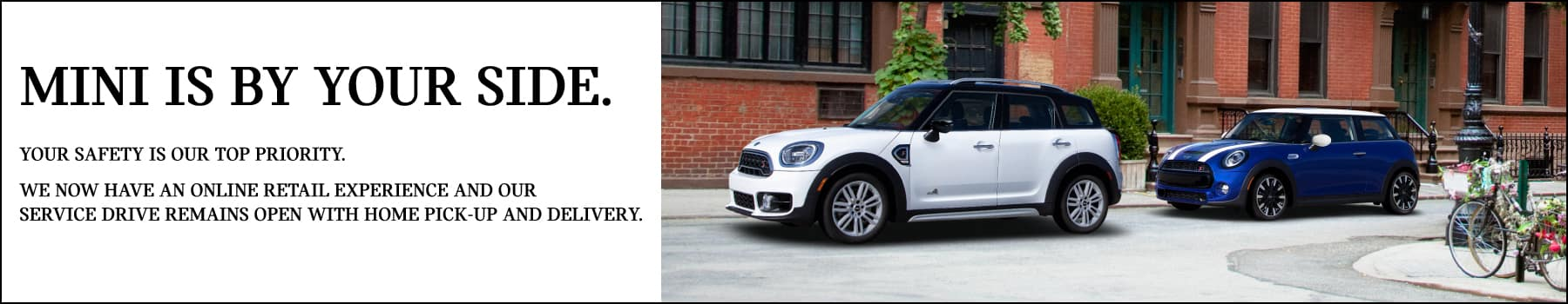 mini is by your side.