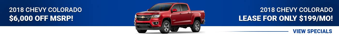 2018 Chevy Colorado Save $6,000 Off MSRP or Lease for just $199/mo