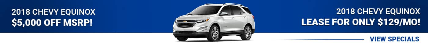 2018 Chevy Equinox save $5,000 off or lease for $129/mo