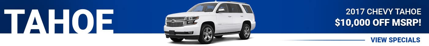 2017 Chevy Tahoe save $10,000 Off MSRP