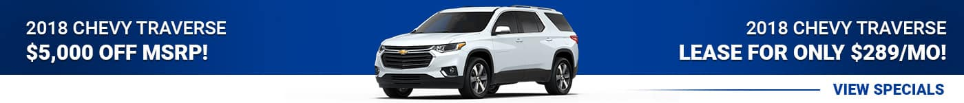 2018 Chevy Traverse save $5,000 or lease for $289/mo