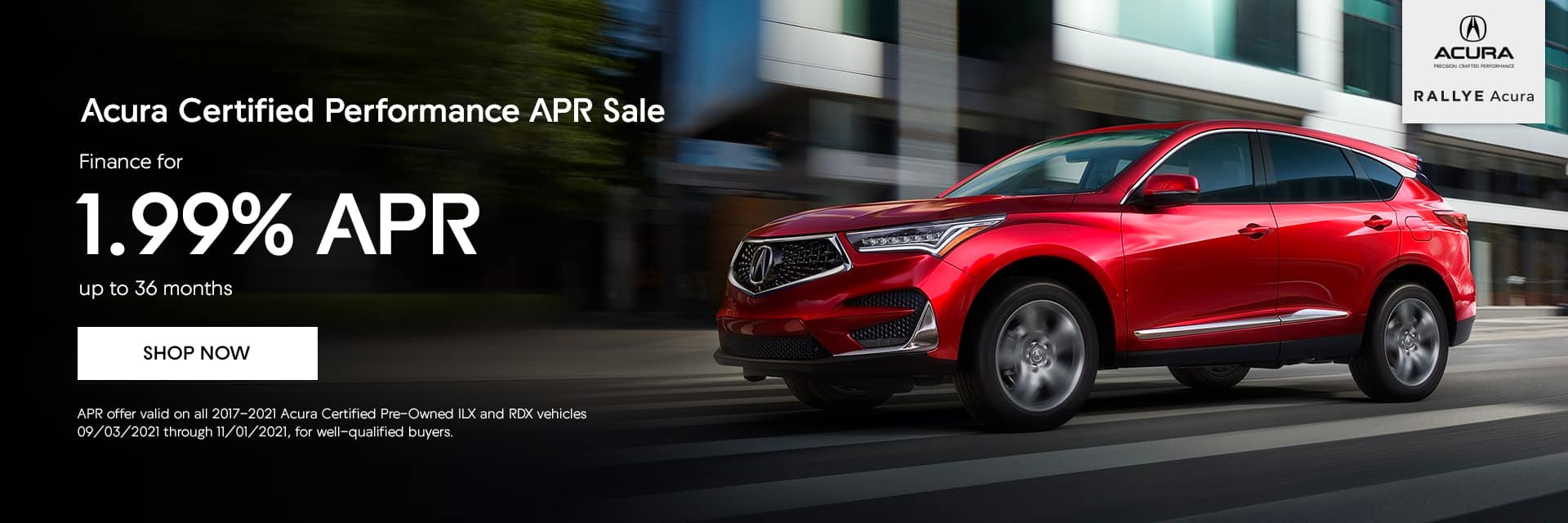 Acura Certified Performance APR Sale, Finance for 1.99% APR up to 36 months