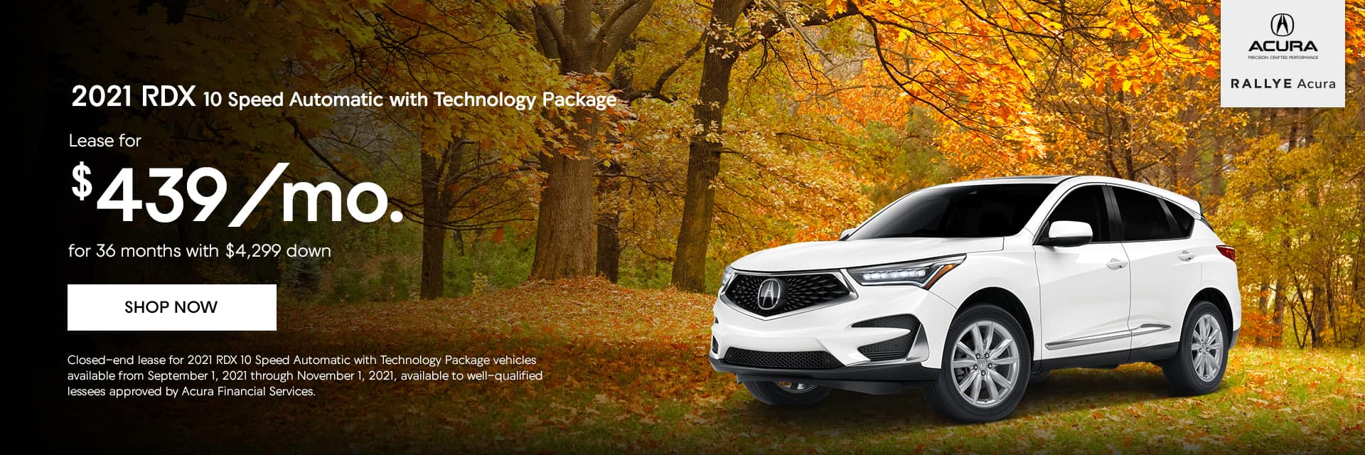 Lease a 2021 RDX 10 Speed Automatic with Technology Package, $439/mo. for 36 months with $4,299 down