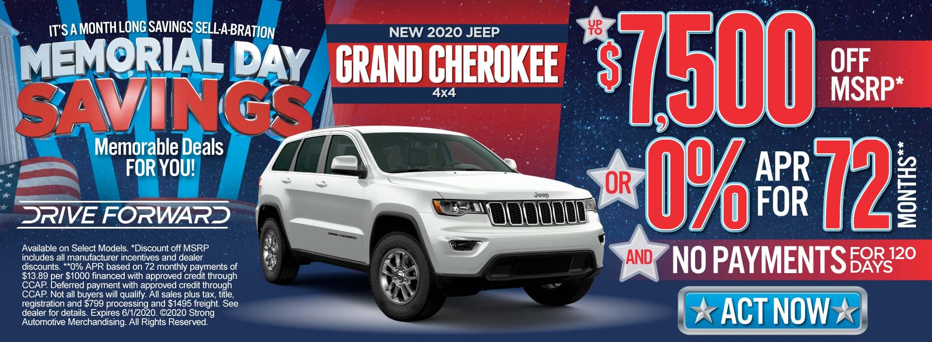 New 2020 Jeep Grand Cherokee up to $7500 Off MSRP or 0% for 72 Months & No payments for 120 Days. ACT NOW