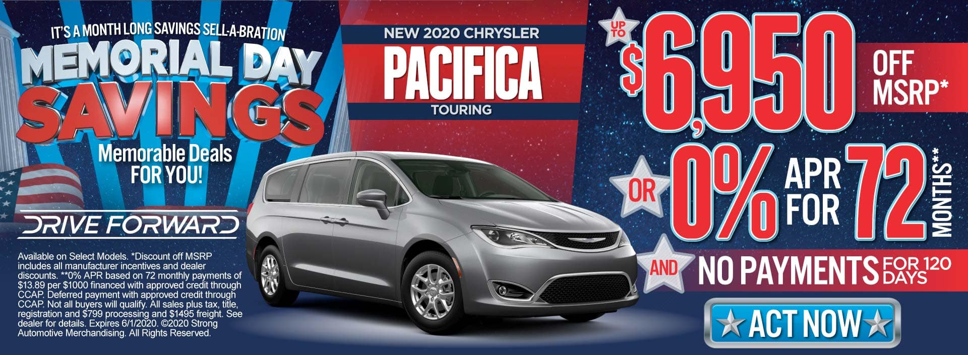 New 2020 Chrysler Pacifica up to $6950 Off MSRP or 0% APR for 72 months & No Payments for 120 Days. ACT NOW