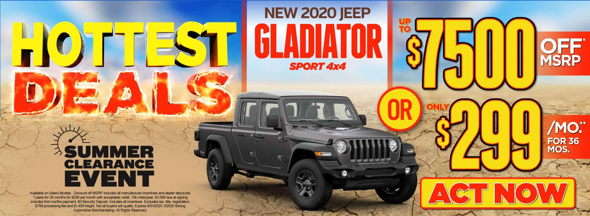New 2020 Jeep Gladiator - up to $7500 off MSRP* or just $299 per month** - Click to View Inventory