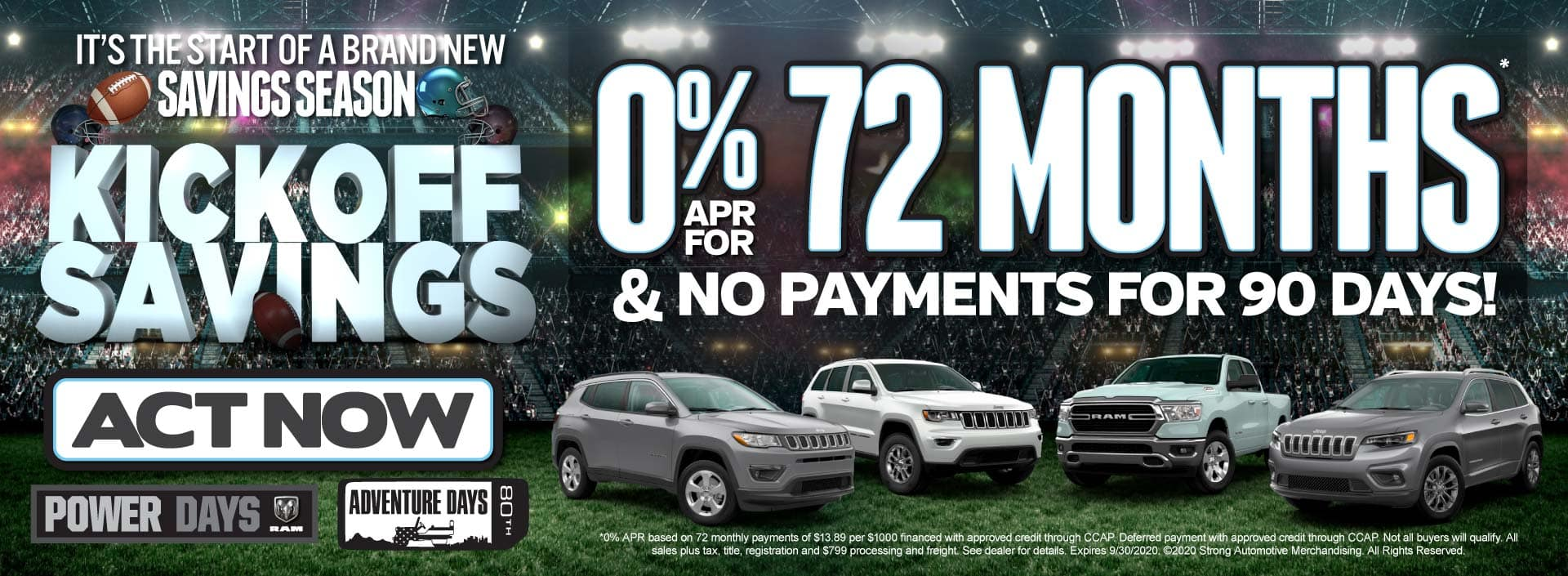 0% APR for 72 Months & No Payments for 90 Days - ACT NOW