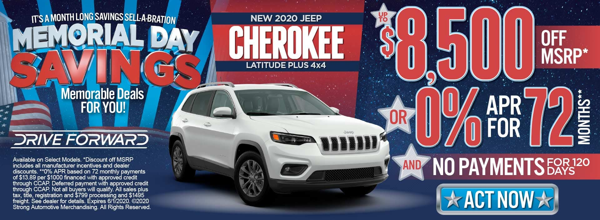 New jeep cherokee up to $8500 off msrp* or 0% for 72 mos** and no payments for 120 days*** act now