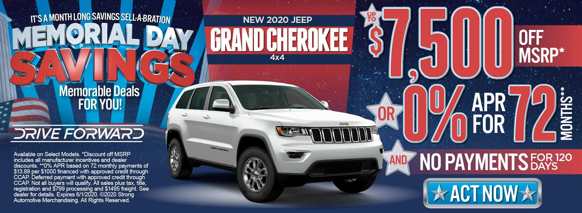 New jeep grand cherokee up to $7500 off msrp* or 0% for 72 mos** and no payments for 120 days*** act now