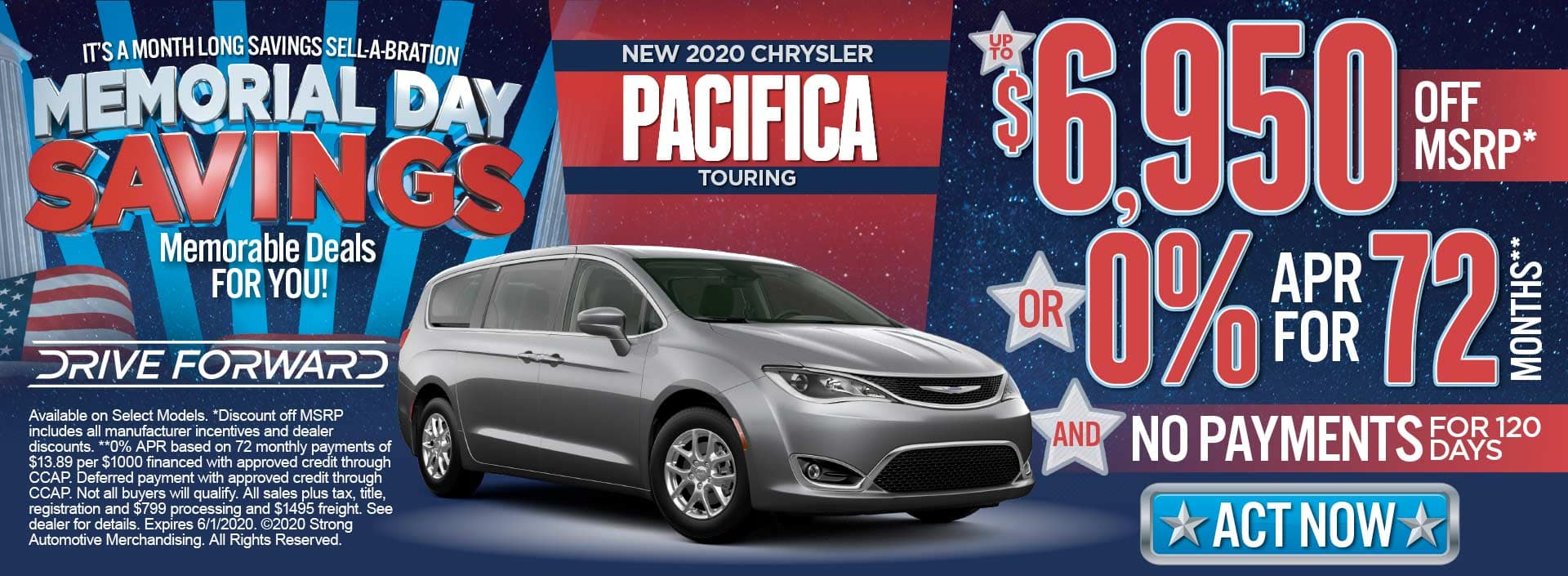 New Chrysler pacifica up to $6950k off msrp* or 0% for 72 mos** and no payments for 120 days*** act now