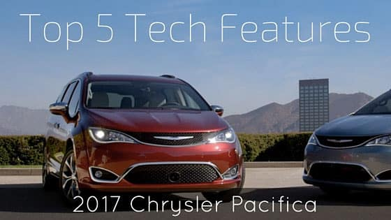 5 Tech Features Parents Will Love in the 2017 Chrysler Pacifica