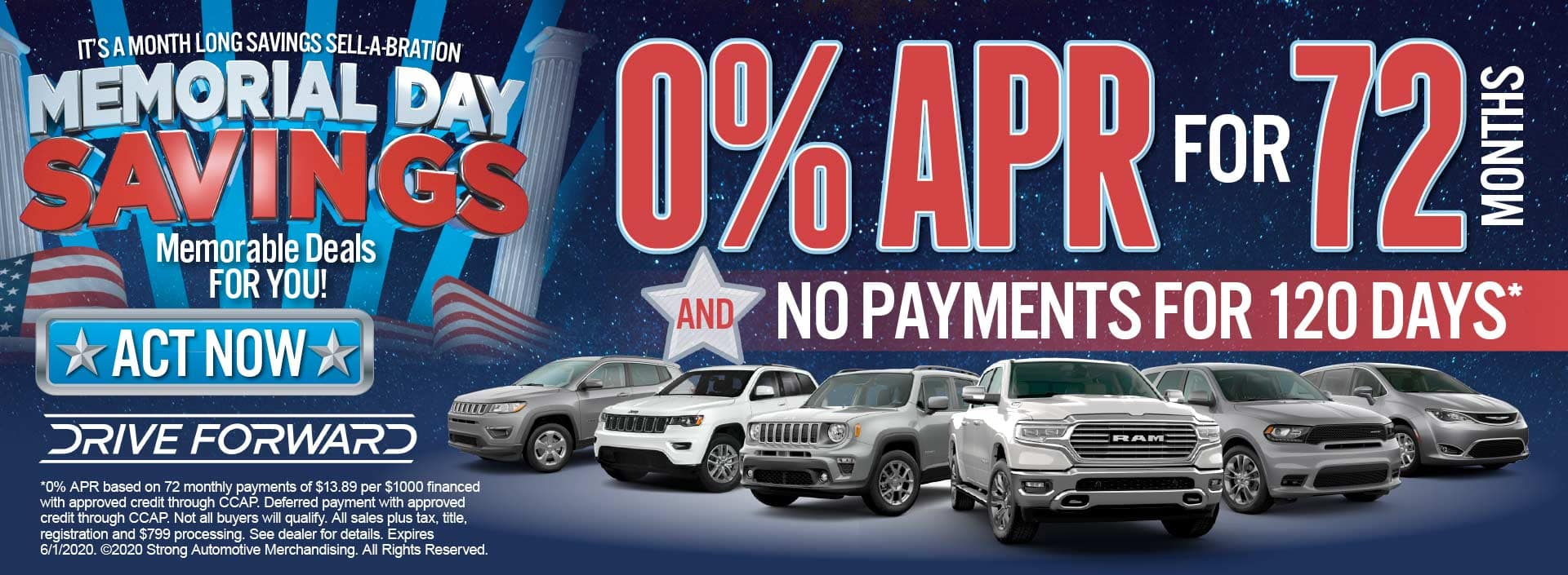 0% for 72 months and no payments for 120 days* act now