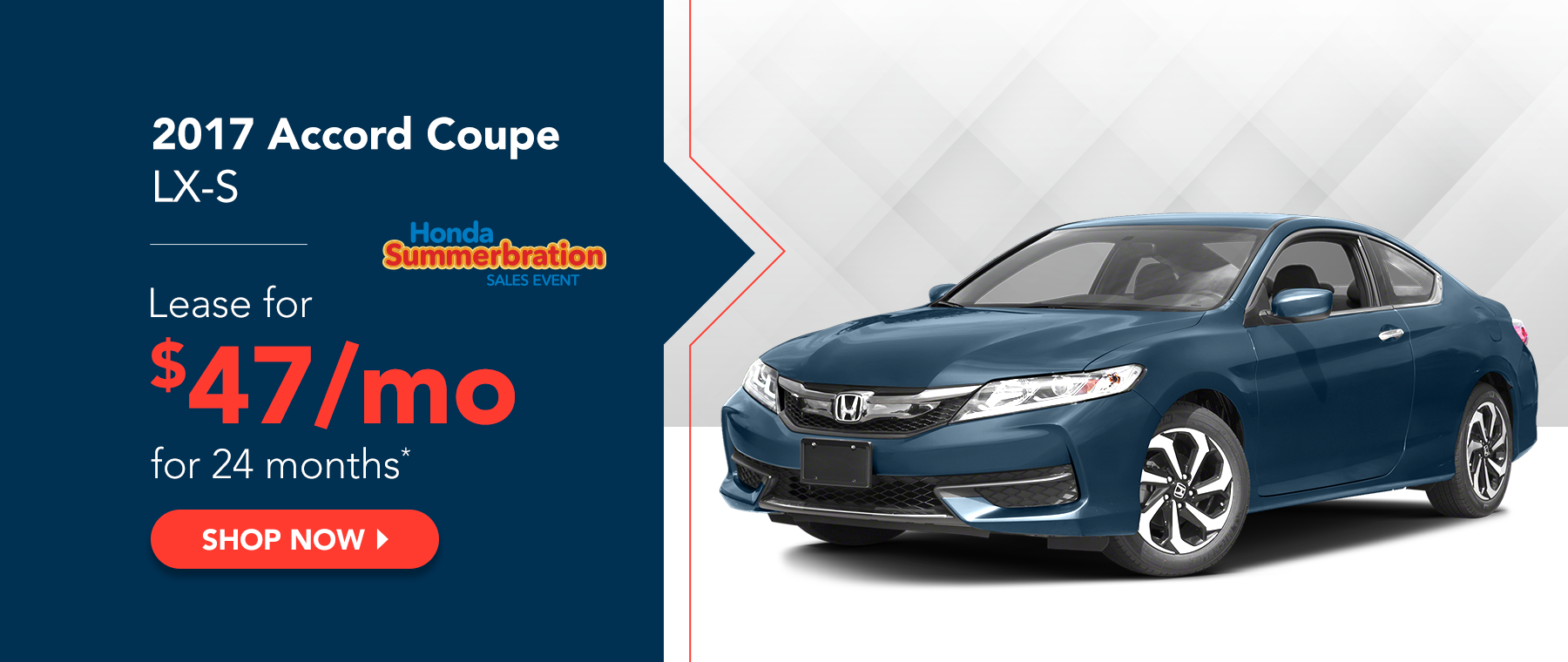 2017 Accord Coupe LX-S - Honda Summerbration Sales Event