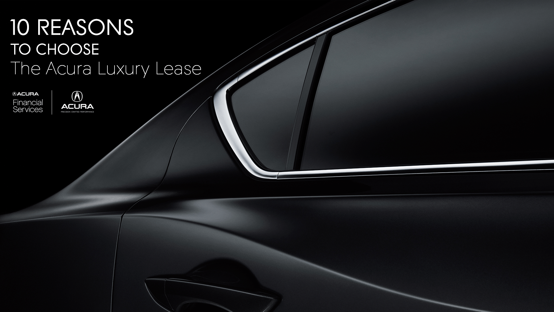 The Acura Luxury Lease from your Tennessee Acura Dealers