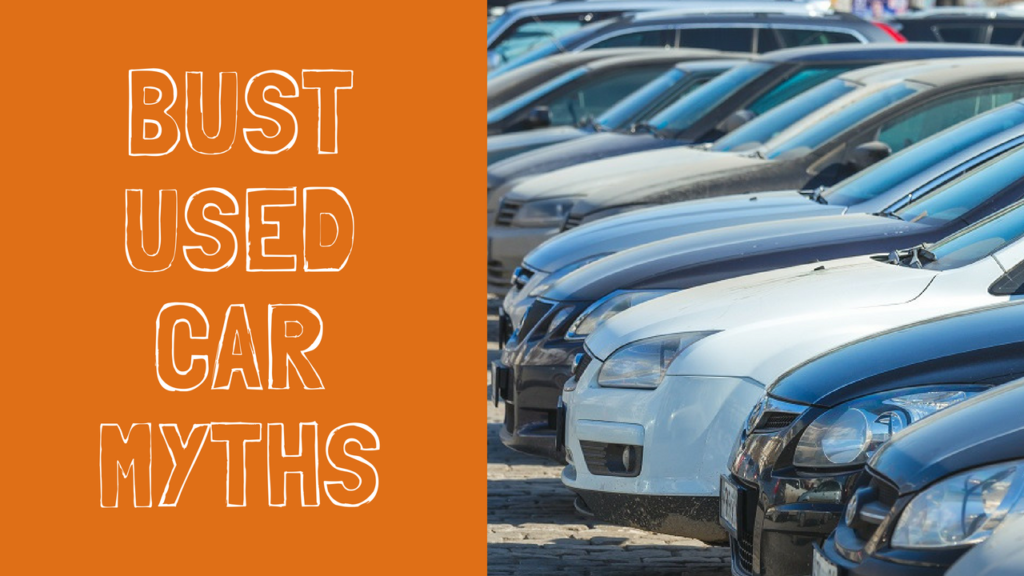 used car myths busted