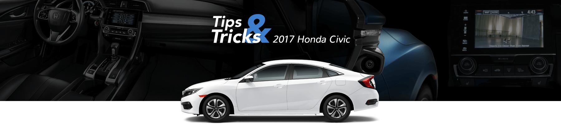 2017 Honda Civic Tips & Tricks Banner