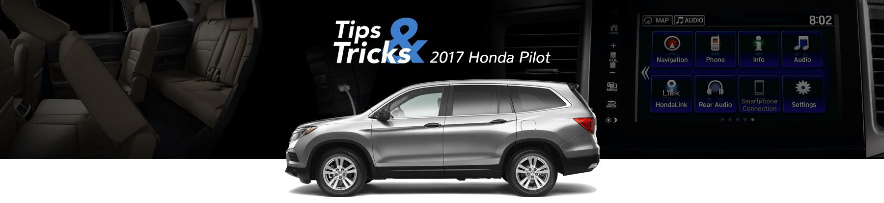 2017 Honda Pilot Tips & Tricks Banner