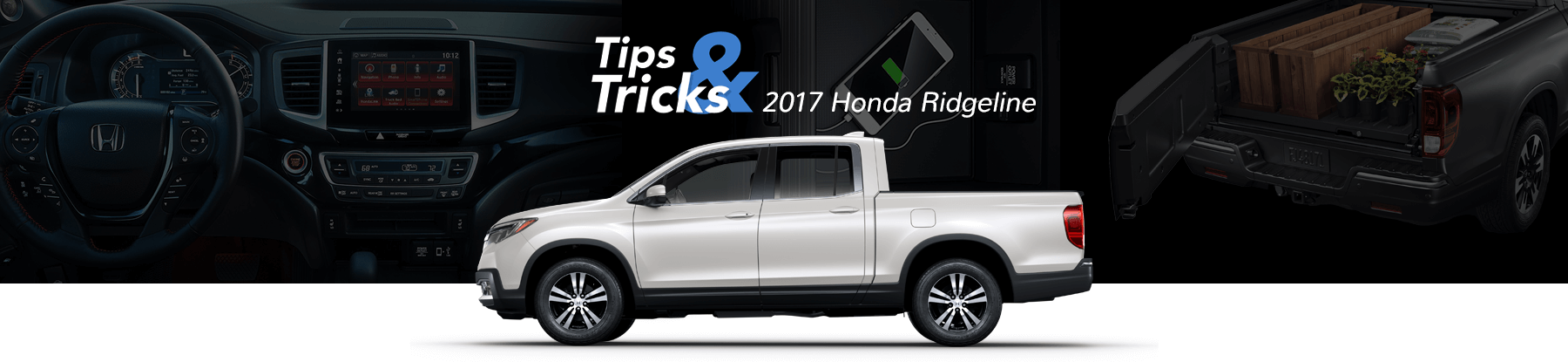 Honda Ridgeline Tips & Tricks Banner