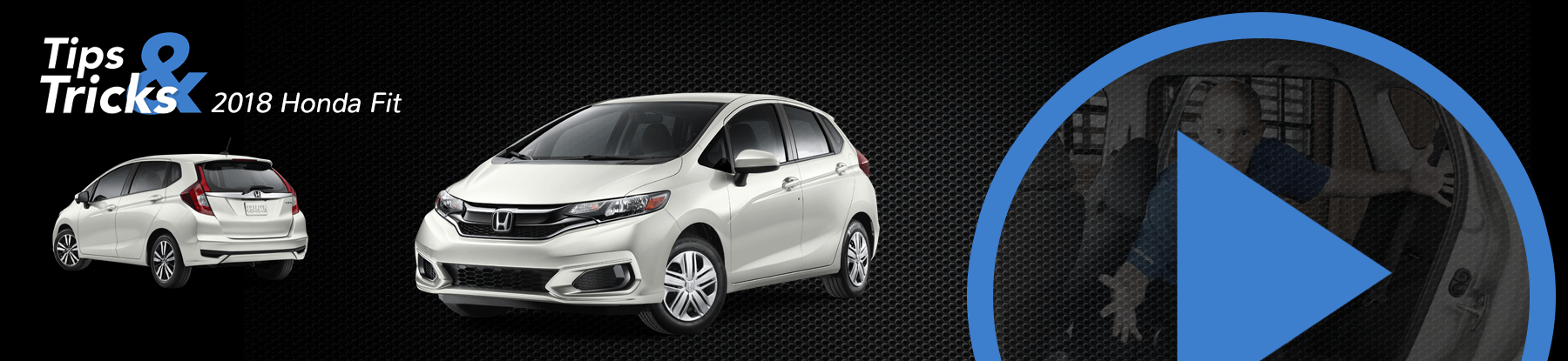 Honda Fit Tips and Tricks Banner