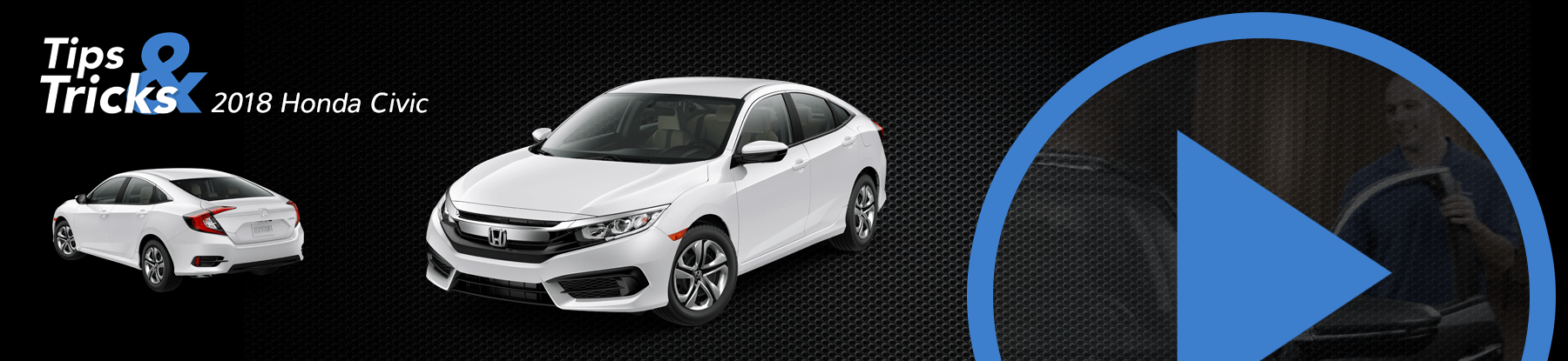 2018 Honda Civic Tips and Tricks Banner
