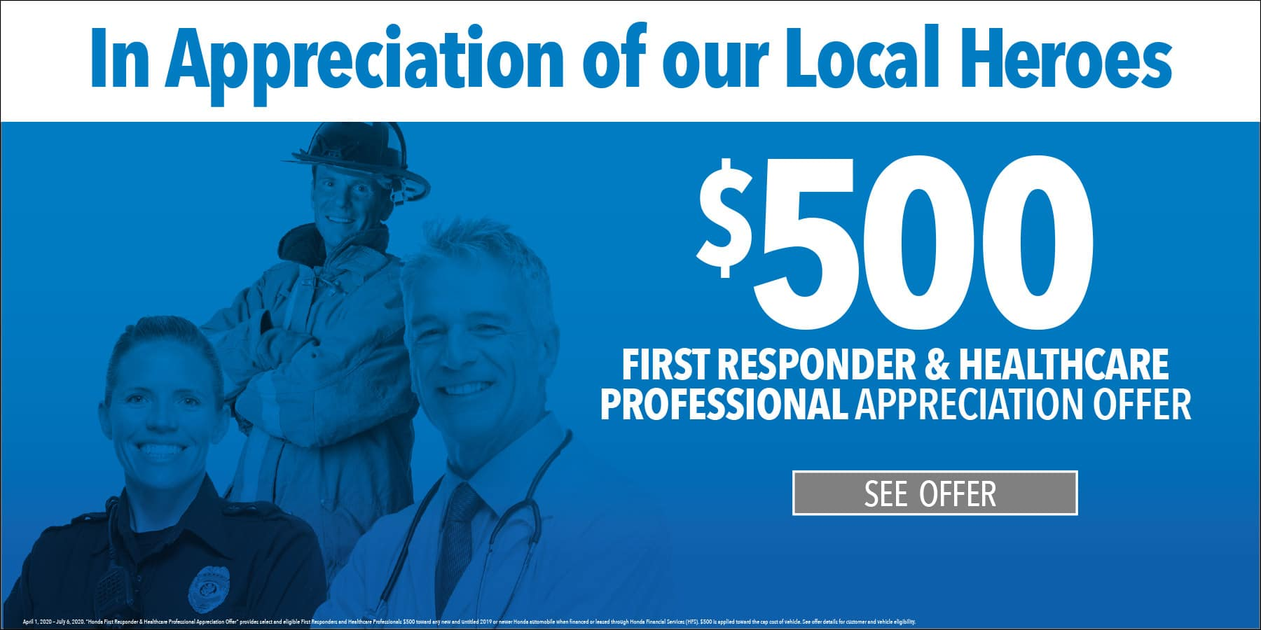 $500 offer for first responders and healthcare professionals