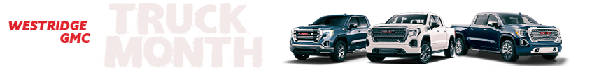 Westridge Buick GMC Truck Month  - Westridge Buick GMC, Lloydminster, AB