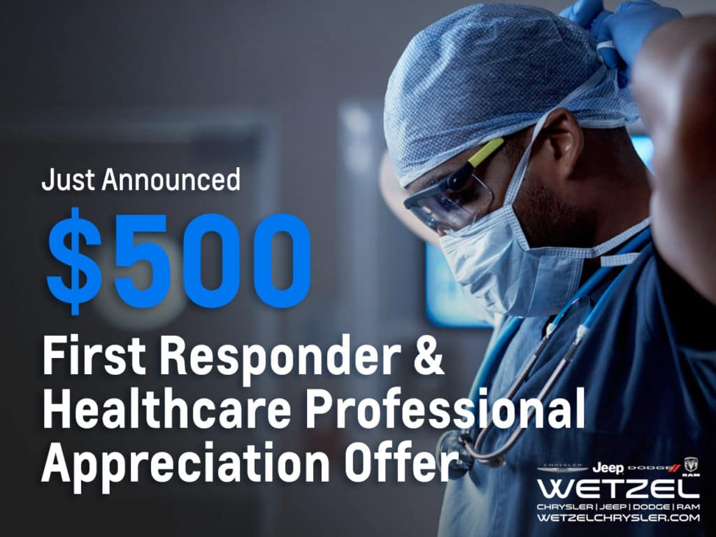 $500 First Responder & Healthcare Professionals Offer