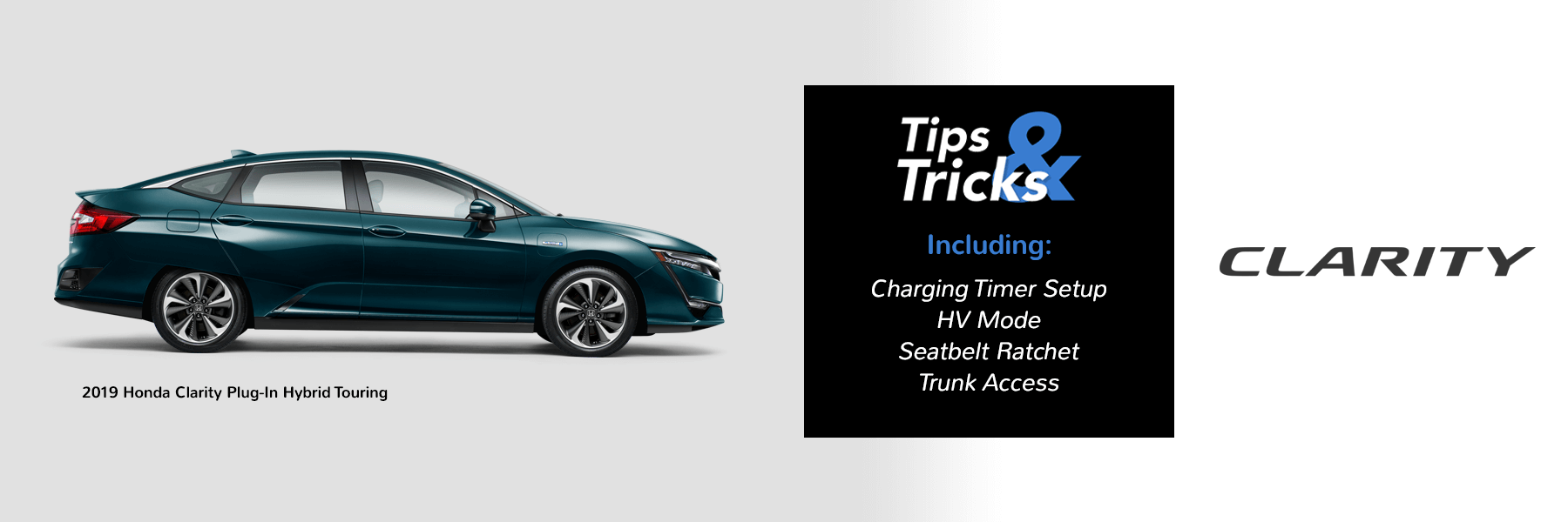 Honda Tips and Tricks 2019 Clarity Slider