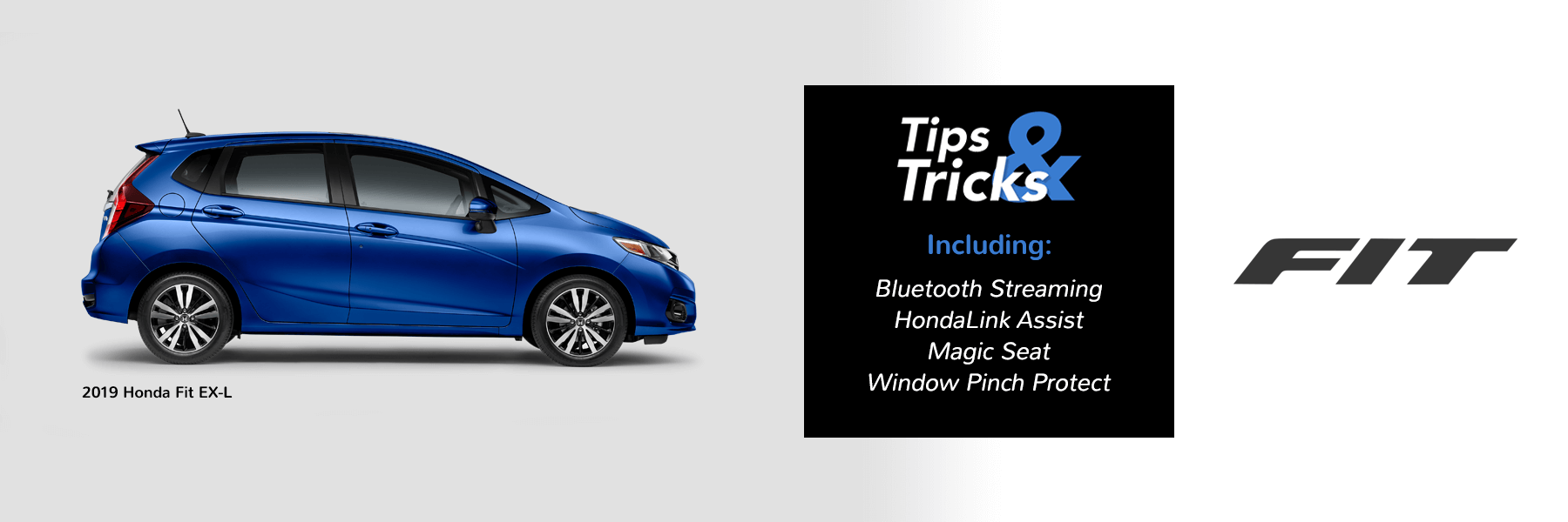 Honda Tips and Tricks 2019 Fit Slider